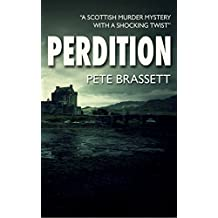 PERDITION: A Scottish murder mystery with a shocking twist (Detective Inspector Munro murder mysteries Book 7)