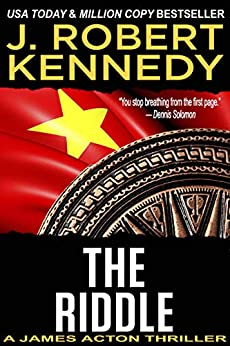 The Riddle (A James Acton Thriller, Book #11) (James Acton Thrillers) by [Kennedy, J. Robert]