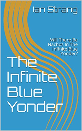 The Infinite Blue Yonder: Will...
