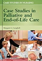 Case Studies in Palliative and End-of-Life Care by Unknown(2012-11-13)