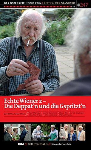 #247: Echte Wiener 2: Die Deppat'n Und Die Gspritz [Import allemand]