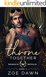 Throne Together (Rosavia Royals Book 3) (English Edition)