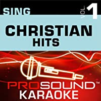 Sing Christian Hits Vol. 1 [KARAOKE]