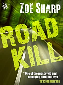 ROAD KILL: book 5 (The Charlie Fox Thrillers) by [Sharp, Zoe]