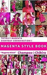 MAGENTA STYLE BOOK : Totally magenta everyday coordination! (English Edition)