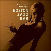 Boston Jazz Bar ~ 寺島靖国プレゼンツ・ストーリーヴィル