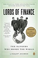 Lords of Finance: The Bankers Who Broke the World