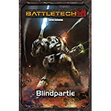 BattleTech Legenden 36: Blindpartie (German Edition)