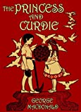 The Princess and Curdie (Illustrated) (The Princess and the Goblin Book 2) (English Edition)