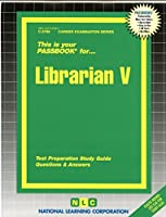 Librarian V