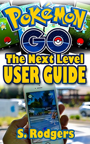 Pokemon Go: Pokemon Go The Nex...