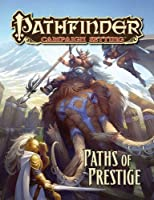 Paths of Prestige: A Pathfinder Campaign Setting Supplement