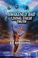 Awakened And Living Their Truth: -A Two-Spirit Odyssey-