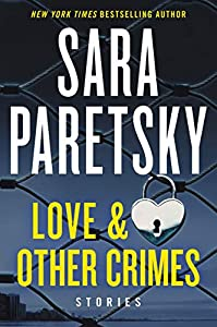 Love & Other Crimes: Stories (English Edition)
