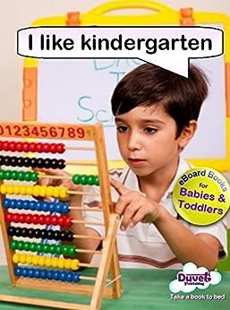 I Like Kindergarten (I Like Reading) by [Publishing, Duvet]
