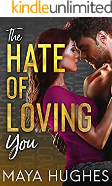 The Hate of Loving You (Falling Trilogy)