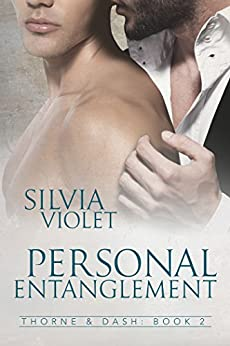 Personal Entanglement (Thorne and Dash Book 2) by [Violet, Silvia]