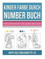 Kinder Farbe Durch Number Buch: Thema Meerjungfrau Und Andere Leben Ozean