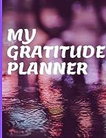 My Gratitude Planner: 90 Day Planner