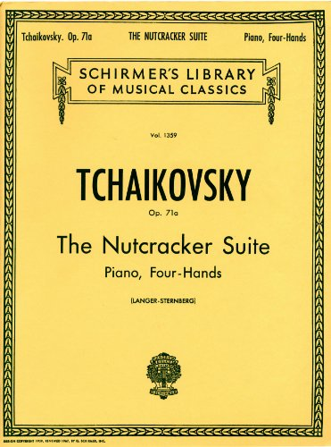 チャイコフスキー: くるみ割り人形組曲 Op.71a/シャーマー社/ピアノ連弾用(1台4手)編曲