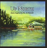 Up North【CD】 [並行輸入品]