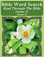 Bible Word Search Read Through the Bible Volume 33: Romans #3 Extra Large Print