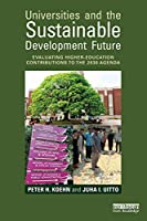 Universities and the Sustainable Development Future