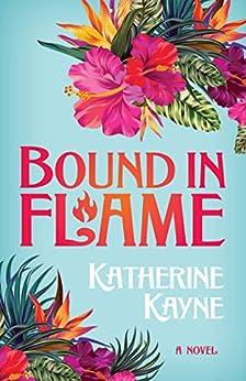 Bound in Flame (Hawaiian Ladies' Riding Society) by [Kayne, Katherine]