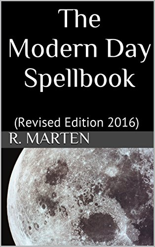 The Modern Day Spellbook: (Revised Edition 2016) (English Edition)