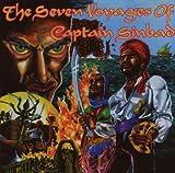 Seven Voyages of Captain Sinbad by CAPTAIN SINBAD (2007-07-17)