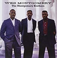The Montgomery Brothers by Wes Montgomery (2011-01-18)