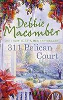 311 Pelican Court (A Cedar Cove Novel)