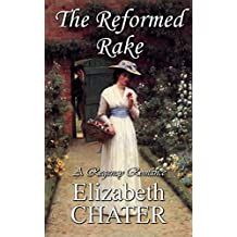 The Reformed Rake (Georgian Romance series Book 2)