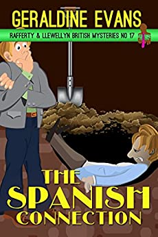 The Spanish Connection (Rafferty & Llewellyn British Mystery Series Book 17) by [Evans, Geraldine]