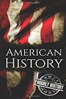 American History: The Ultimate Box Set on American History