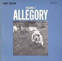 Vol. 2-Gary Green: Allegory