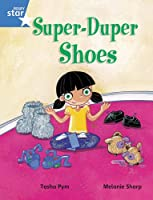 Rigby Star Guided Phonic Opportunity Readers Blue: Pupil Book Single: Super Duper Shoes (Star Phonics Opportunity Readers)