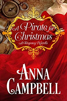 A Pirate for Christmas: A Regency Novella by [Campbell, Anna]