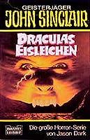 Draculas Eisleichen. ( Geisterjaeger John Sinclair).