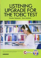 LISTENING UPGRADE FOR THE TOEIC TEST