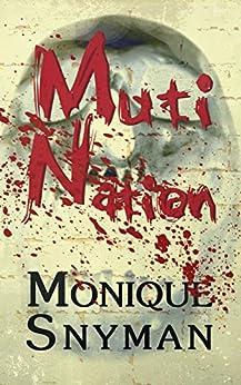 Muti Nation by [Snyman, Monique]