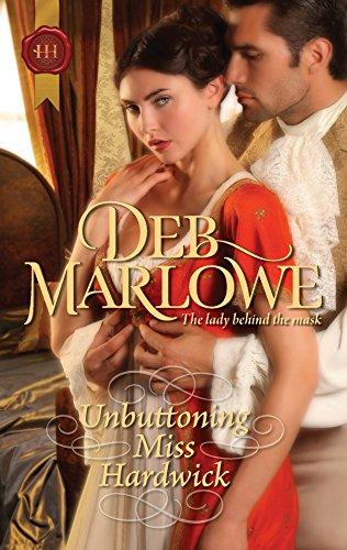 Download Unbuttoning Miss Hardwick (Harlequin Historical) 0373296932