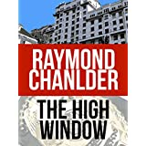 The High Window (A Philip Marlowe Mystery Book 3) (English Edition)