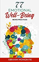 77 Emotional Well-Being Micro-Practices
