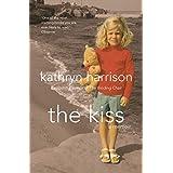 The Kiss: A Memoir: A Secret Life