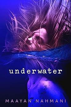 Underwater (Serendipity  Book 1) by [Nahmani, Maayan]