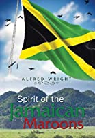 Spirit of the Jamaican Maroons