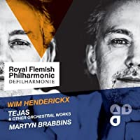 Henderickx: Tejas & Other Orchestral Works by Royal Flemish Philharmonic (2012-04-10)