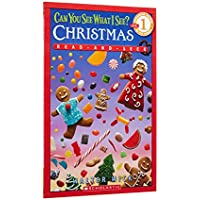 Can You See What I See? Christmas Read-and-Seek (Scholastic Readers; Beginning Reader 50-250 Words Level 1)