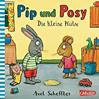 Pip und Posy: Die kleine Pfuetze